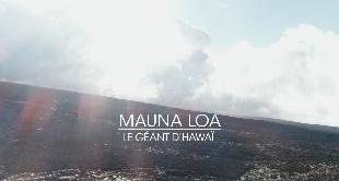 18 - MAUNA LOA: THE HAWAII GIANT